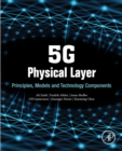 5G Physical Layer : Principles, Models and Technology Components - eBook