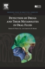 Detection of Drugs and Their Metabolites in Oral Fluid - Book