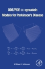 ODE/PDE a-synuclein Models for Parkinson's Disease - eBook