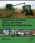 Handbook of Farm, Dairy and Food Machinery Engineering - Book