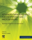Advanced Nanomaterials for Inexpensive Gas Microsensors : Synthesis, Integration and Applications - Book