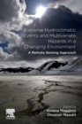 Extreme Hydroclimatic Events and Multivariate Hazards in a Changing Environment : A Remote Sensing Approach - Book