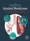 Inhaled Medicines : Optimizing Development through Integration of In Silico, In Vitro and In Vivo Approaches - eBook