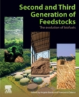 Second and Third Generation of Feedstocks : The Evolution of Biofuels - Book