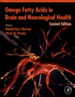 Omega Fatty Acids in Brain and Neurological Health - Book