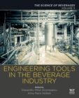 Engineering Tools in the Beverage Industry : Volume 3: The Science of Beverages - Book