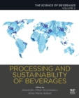 Processing and Sustainability of Beverages : Volume 2: The Science of Beverages - Book