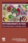 Phytonutrients in Food : From Traditional to Rational Usage - Book