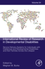Service Delivery Systems for Individuals with Intellectual and Developmental Disabilities and their Families Across the Lifespan - eBook