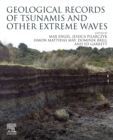 Geological Records of Tsunamis and Other Extreme Waves - eBook