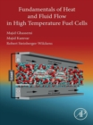 Fundamentals of Heat and Fluid Flow in High Temperature Fuel Cells - eBook