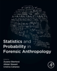 Statistics and Probability in Forensic Anthropology - Book