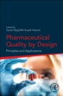 Pharmaceutical Quality by Design : Principles and Applications - Book