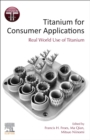 Titanium for Consumer Applications - Book