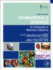 Biomaterials Science : An Introduction to Materials in Medicine - Book