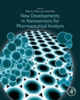 New Developments in Nanosensors for Pharmaceutical Analysis - Book