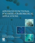 Advanced Functional Polymers for Biomedical Applications - Book