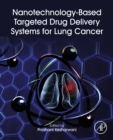Nanotechnology-Based Targeted Drug Delivery Systems for Lung Cancer - eBook