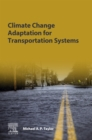 Climate Change Adaptation for Transportation Systems - eBook