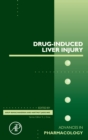 Drug-Induced Liver Injury : Volume 85 - Book
