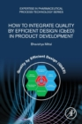 How to Integrate Quality by Efficient Design (QbED) in Product Development - Book