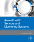Animal Health Sensors and Monitoring Systems - Book