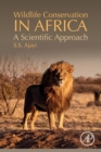 Wildlife Conservation in Africa : A Scientific Approach - Book