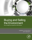 Buying and Selling the Environment : How to Design and Implement a PES Scheme - eBook