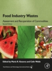 Food Industry Wastes : Assessment and Recuperation of Commodities - eBook