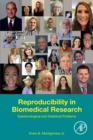Reproducibility in Biomedical Research : Epistemological and Statistical Problems - Book