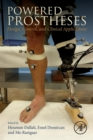 Powered Prostheses : Design, Control, and Clinical Applications - Book