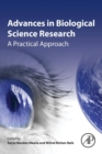 Advances in Biological Science Research : A Practical Approach - Book