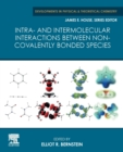 Intra- and Intermolecular Interactions between Non-covalently Bonded Species - Book