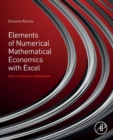 Elements of Numerical Mathematical Economics with Excel : Static and Dynamic Optimization - Book