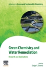 Green Chemistry and Water Remediation: Research and Applications - Book