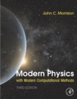 Modern Physics with Modern Computational Methods : for Scientists and Engineers - eBook