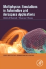 Multiphysics Simulations in Automotive and Aerospace Applications - Book