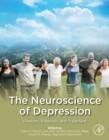 The Neuroscience of Depression : Features, Diagnosis, and Treatment - eBook