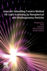 Invariant Imbedding T-matrix Method for Light Scattering by Nonspherical and Inhomogeneous Particles - Book