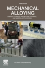 Mechanical Alloying : Energy Storage, Protective Coatings, and Medical Applications - Book