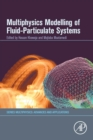 Multiphysics Modelling of Fluid-Particulate Systems - Book