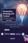 Production Planning and Control : A Comprehensive Approach - Book