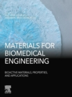 Materials for Biomedical Engineering: Bioactive Materials, Properties, and Applications - eBook