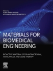Materials for Biomedical Engineering: Bioactive Materials for Antimicrobial, Anticancer, and Gene Therapy - eBook