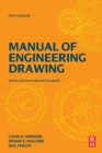 Manual of Engineering Drawing : British and International Standards - Book