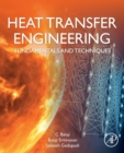 Heat Transfer Engineering : Fundamentals and Techniques - Book