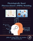 Physiologically Based Pharmacokinetic (PBPK) Modeling : Methods and Applications in Toxicology and Risk Assessment - Book