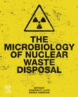 The Microbiology of Nuclear Waste Disposal - eBook