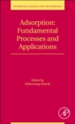 Adsorption: Fundamental Processes and Applications : Volume 33 - Book