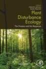 Plant Disturbance Ecology : The Process and the Response - Book